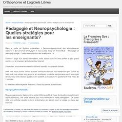 Pédagogie et Neuropsychologie : Quelles stratégies pour les enseignants?