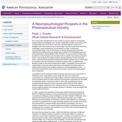 A Neuropsychologist Prospers in the Pharmaceutical Industry