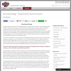 Neuropsychology - Study the Brain and its Functions