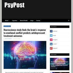 Neuroscience study finds the brain's response to emotional conflict predicts antidepressant treatment outcomes