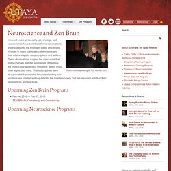 Neuroscience and Zen Brain - Upaya Zen Center