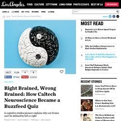 Right Brained, Wrong Brained: How Caltech Neuroscience Became a Buzzfeed Quiz