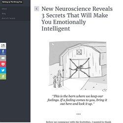 3 Secrets That Will Make You Emotionally Intelligent