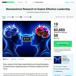 Neuroscience Research to Inspire Effective Leadership by Richard E. Boyatzis and Anthony Jack