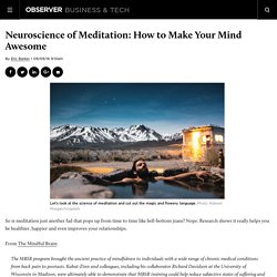 Neuroscience Of Meditation: How To Make Your Mind Awesome