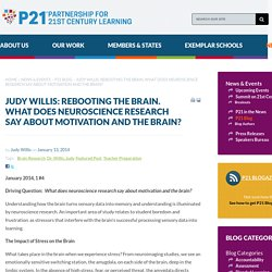 Judy Willis: What does neuroscience research say about motivation and the brain?