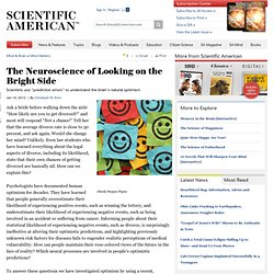 The Neuroscience of Looking on the Bright Side