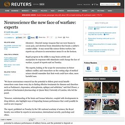 Neuroscience the new face of warfare: experts