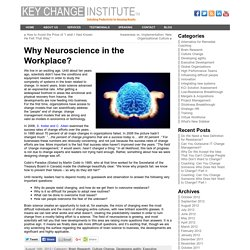 Why Neuroscience in the Workplace? « Key Change Now – Key Change Institute
