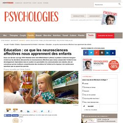 Education : ce que les neurosciences affectives nous apprennent des enfants