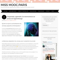 Comprendre, apprendre, les neurosciences au service de l'apprentissage – Miss MOOC.Paris