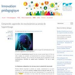 Comprendre, apprendre, les neurosciences au service de l'apprentissage - Innovation Pédagogique