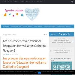 Les neurosciences en faveur de l'éducation bienveillante