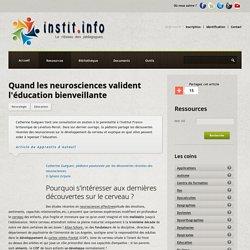 Quand les neurosciences valident l'éducation bienveillante - Publications pédagogiques - Les sites web conseillés par Instit.info