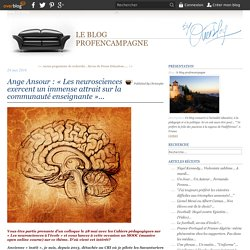 Ange Ansour : « Les neurosciences exercent un immense attrait sur la communauté enseignante »...