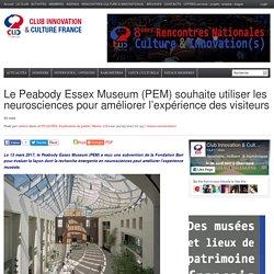 Le Peabody Essex Museum (PEM) souhaite utiliser les neurosciences pour améliorer l'expérience des visiteurs