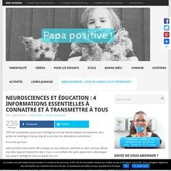 Neurosciences et éducation : 4 informations essentielles à connaitre et à transmettre à tous