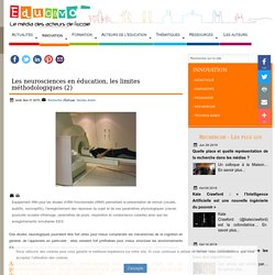 Les neurosciences en éducation, les limites méthodologiques (2)