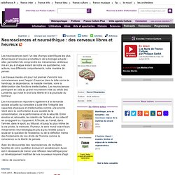 Neurosciences et neuroéthique : des cerveaux libres et heureux, de Hervé Chneiweiss