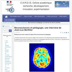 C.A.R.D.I.E. Cellule académique recherche, développement, innovation, expérimentation - Neurosciences et pédagogie, une interview de Jean-Luc Berthier