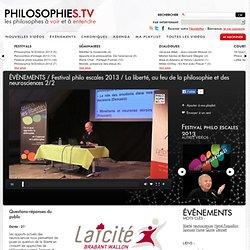 La liberté, au feu de la philosophie et des neurosciences Hervé Parpaillon philosophies.tv