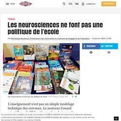 Les neurosciences ne font pas une politique de l'école