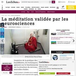 La méditation validée par les neurosciences, Sciences & Prospectives