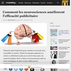 Comment les neurosciences améliorent l'efficacité publicitaire