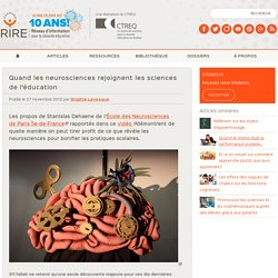 Quand les neurosciences rejoignent les sciences de l'éducation