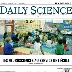Les neurosciences au service de l'école – DAILY SCIENCE