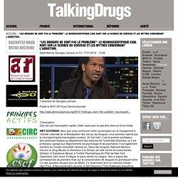 """""""Les drogues ne sont pas le problème"""": le neuroscientifique Carl Hart sur la science du cerveau et les mythes concernant l'addiction."""