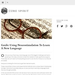 Guide: Using Neurostimulation to Learn a New Language