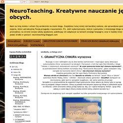 NeuroTeaching. Kreatywne nauczanie języków obcych. : 1. GRAMATYCZNA CHMURA wyrazowa