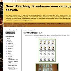 NeuroTeaching. Kreatywne nauczanie języków obcych. : REPORTED SPEECH cz. 0