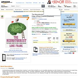 The Neurotourist: Postcards from the Edge of Brain Science: Amazon.co.uk: Lone Frank