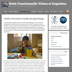 Troubles neurovisuels et troubles des apprentissages