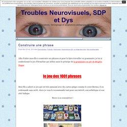 Troubles Neurovisuels et SDP » Construire une phrase