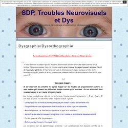 SDP, Troubles Neurovisuels et Dys » Dysgraphie/Dysorthographie