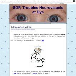 SDP, Troubles Neurovisuels et Dys » Orthographe illustrée