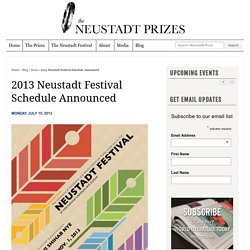 2013 Neustadt Festival Schedule Announced - The Neustadt Prize