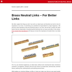 Brass Neutral Links – For Better Links