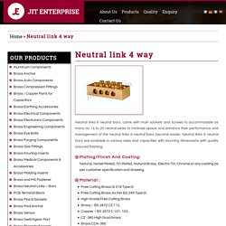 4 Way Neutral Links India - Jit Enterprise