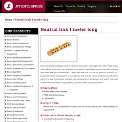 Neutral link 1 meter long Supplier India - Jit Enterprise