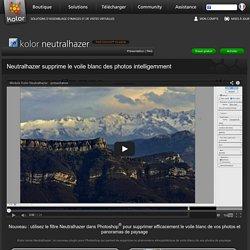 Neutralhazer : le plugin Photoshop qui supprime le voile blanc de vos photos