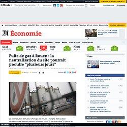 """Fuite de gaz à Rouen : déclenchement du """"plan particulier d'intervention"""""""