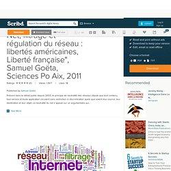 """Mémoire """"Neutralité du Net, filtrage et régulation du réseau : libertés américaines, Liberté française"""""""