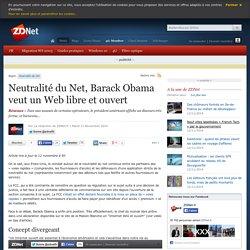 Neutralité du Net, Barack Obama veut un Web libre et ouvert