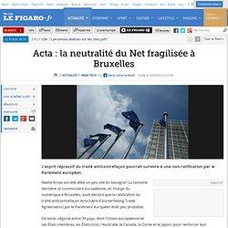 High-Tech : Acta: la neutralité du Net fragilisée à Bruxelles