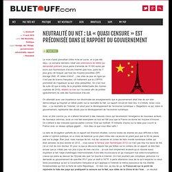 Neutralité du Net : la «quasi censure» est préconisée dans le rapport du Gouvernement