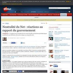 Neutralité du Net : réactions au rapport du gouvernement